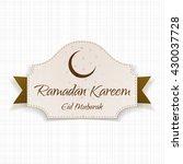 ramadan kareem eid mubarak... | Shutterstock .eps vector #430037728