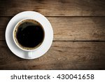 top view of coffee cup on a...   Shutterstock . vector #430041658