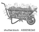 lettering to plant a garden is... | Shutterstock .eps vector #430058260