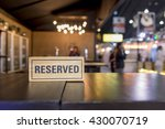 reserved sign on a table in... | Shutterstock . vector #430070719