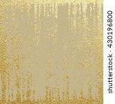 gold glitter texture.gold... | Shutterstock .eps vector #430196800