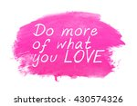 motivational quote   do more of ... | Shutterstock . vector #430574326