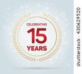 15 years anniversary badge on... | Shutterstock .eps vector #430629520