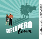 business team super heroes... | Shutterstock .eps vector #430664080