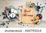 Good Morning  Breakfast Brunch...