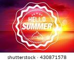 summer. sunset. background.... | Shutterstock .eps vector #430871578
