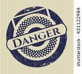 danger rubber seal with grunge... | Shutterstock .eps vector #431122984