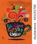 life is short coffee. lettering ... | Shutterstock .eps vector #431151700