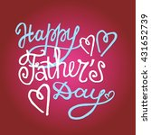 happy father's day calligraphic ... | Shutterstock .eps vector #431652739