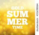 sunny gold summer background... | Shutterstock .eps vector #431658064