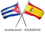 cuba flag with spain flag  3d... | Shutterstock . vector #431828143