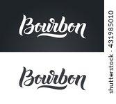 bourbon label hand lettering.... | Shutterstock .eps vector #431985010