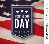 independence day background ... | Shutterstock .eps vector #432188410