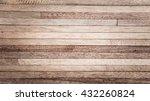 wood board background | Shutterstock . vector #432260824
