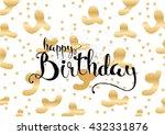 happy birthday inscription.... | Shutterstock .eps vector #432331876