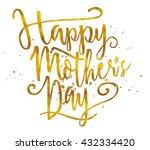 happy mother's day. golden... | Shutterstock .eps vector #432334420