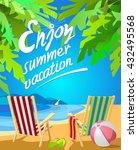 enjoy summer vacation lettering.... | Shutterstock .eps vector #432495568