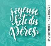 joyeuse fete des peres vector... | Shutterstock .eps vector #432500734