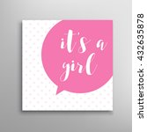 its a girl lettering. baby... | Shutterstock .eps vector #432635878