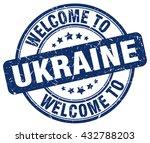 welcome to ukraine. stamp | Shutterstock .eps vector #432788203
