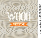 vector wood texture. background ... | Shutterstock .eps vector #432830788