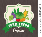 farm fresh design. organic food ... | Shutterstock .eps vector #432886414