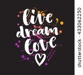 live dream love vector... | Shutterstock .eps vector #433062250