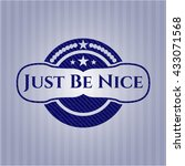 just be nice emblem with jean... | Shutterstock .eps vector #433071568