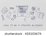 how to be a fashion blogger ...   Shutterstock . vector #433103674