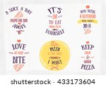 pizza quote typographical set....   Shutterstock .eps vector #433173604