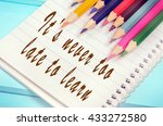 text it's never too late to... | Shutterstock . vector #433272580