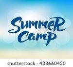 summer camp hand drawn brush... | Shutterstock .eps vector #433660420