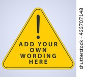 warning sign. add your own... | Shutterstock .eps vector #433707148