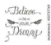 believe in your dreams. hand... | Shutterstock .eps vector #433737769