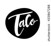 taco logo  mexican food logo... | Shutterstock .eps vector #433867288