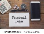 personal loan written on paper... | Shutterstock . vector #434113348