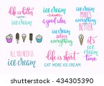 ice cream quote lettering set.... | Shutterstock .eps vector #434305390
