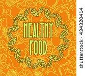 healthy food   motivational... | Shutterstock .eps vector #434320414