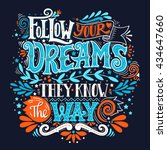follow your dreams. they know... | Shutterstock .eps vector #434647660