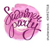 summer party. lettering.... | Shutterstock .eps vector #434927518