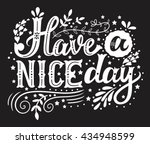 have a nice day. hand drawn... | Shutterstock .eps vector #434948599