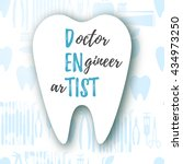 dentist is doctor  engineer and ... | Shutterstock .eps vector #434973250