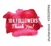 10k 10000 followers thank you... | Shutterstock .eps vector #435039946