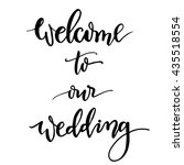 welcome to our wedding hand... | Shutterstock .eps vector #435518554