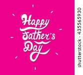 happy father's day. hand... | Shutterstock .eps vector #435565930