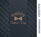 father's day card. bow tie and... | Shutterstock .eps vector #435657970