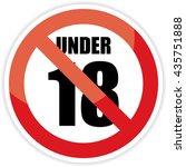 no 18 years old  under eighteen ... | Shutterstock . vector #435751888