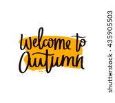 inscription welcome to autumn.... | Shutterstock .eps vector #435905503