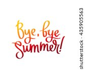 bye  bye  summer. the trend... | Shutterstock .eps vector #435905563