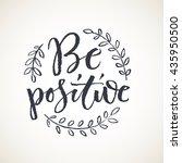 be positive lettering card.... | Shutterstock .eps vector #435950500